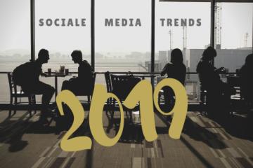 sociale media trends, 2019